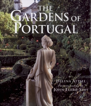 Gardens of Portugal  by  Helena Attlee