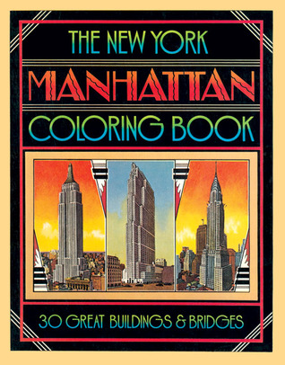 The New York Manhattan Coloring Book  by  David Byrd