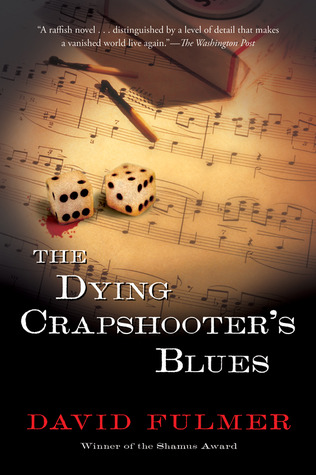 The Dying Crapshooters Blues David Fulmer