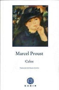 Celos  by  Marcel Proust