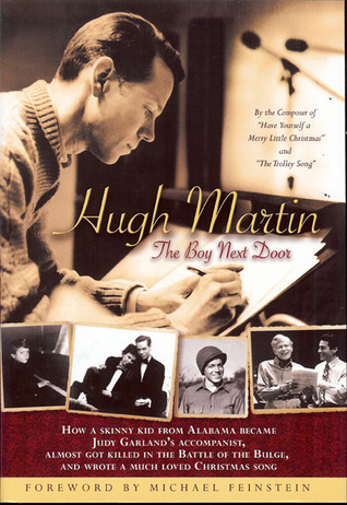 Hugh Martin: The Boy Next Door Hugh Martin