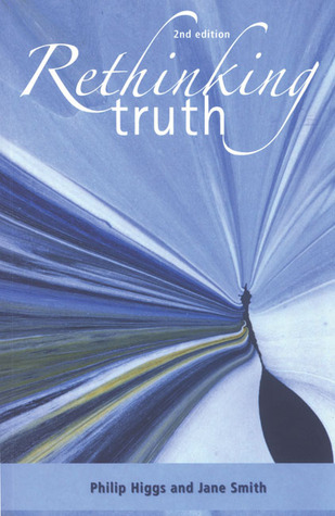 Rethinking Truth  by  Philip Higgs