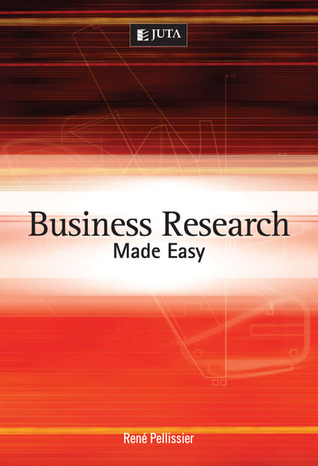 Business Research Made Easy  by  Rene Pellissier
