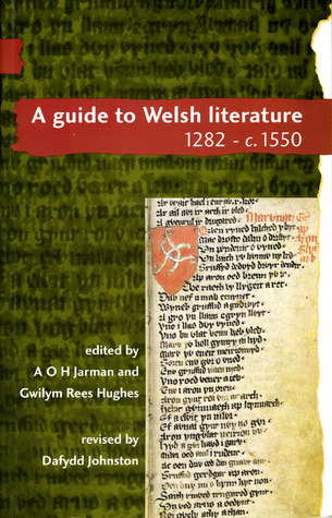 Guide to Welsh Literature c.1280 - c.1550  by  Dafydd Johnston