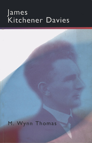 James Kitchener Davies  by  M. Wynn Thomas