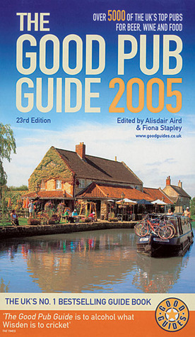 Good Pub Guide 2005  by  Fiona Stapley