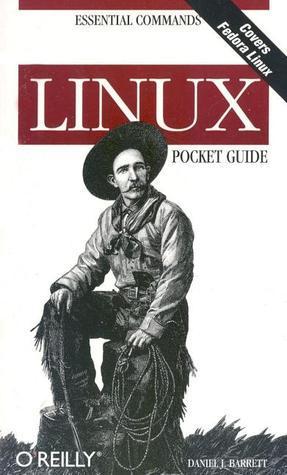 Linux Pocket Guide  by  Daniel J. Barrett