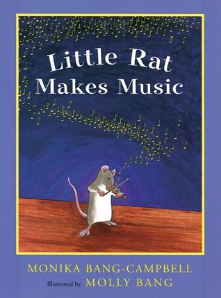 Little Rat Sets Sail  by  Monika Bang-Campbell