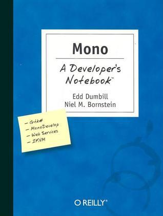 Mono: A Developers Notebook  by  Dumbill