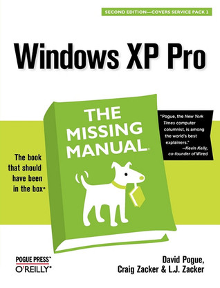Windows XP Pro: The Missing Manual: The Missing Manual  by  David Pogue
