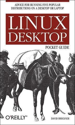 Linux Desktop Pocket Guide David Brickner