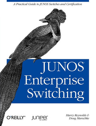 Junos Enterprise Switching  by  Harry Reynolds