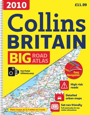 2010 Collins Big Road Atlas Britain  by  Collins Publishers