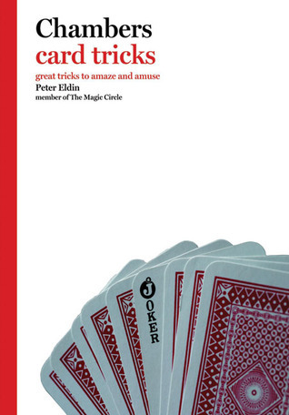 Chambers Card Tricks  by  Peter Eldin