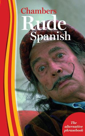 Rude Spanish  by  Oscar Ramirez