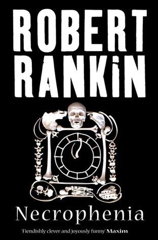 Necrophenia Robert Rankin