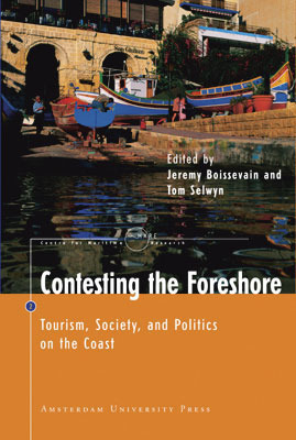 Contesting the Foreshore: Tourism, Society and Politics on the Coast Jeremy Boissevain