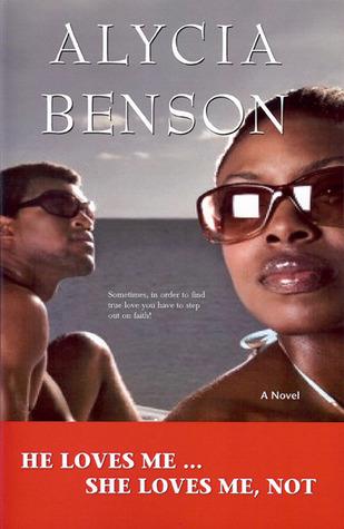 He Loves Me-- She Loves Me, Not  by  Alycia Benson