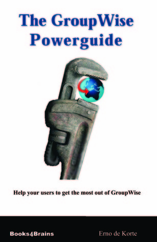 The GroupWise Powerguide Erno de Korte