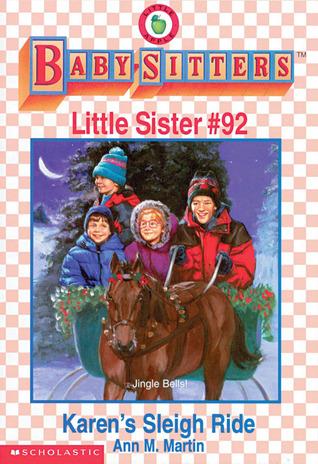 Karens Sleigh Ride (Baby-Sitters Little Sister, #92) Ann M. Martin