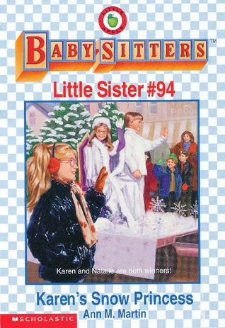 Karens Snow Princess (Baby-Sitters Little Sister, #94)  by  Ann M. Martin