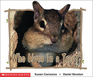 Who Lives In A Tree?  by  Susan Canizares