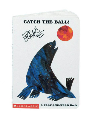 Catch the Ball! Eric Carle