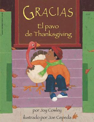 Gracias, El Pavo De Thanksgiving  by  Joy Cowley