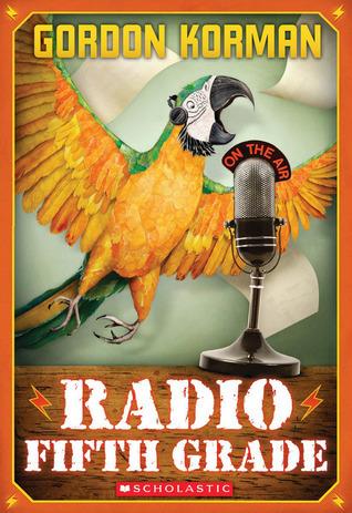 Radio Fifth Grade  by  Gordon Korman