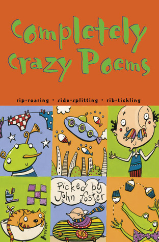 Completely Crazy Poems  by  John L. Foster