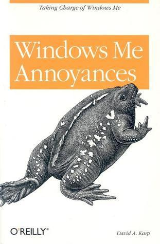Windows Me Annoyances  by  David A.  Karp