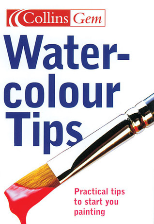 Watercolour Tips: Practical Tips to Start You Painting Ian King