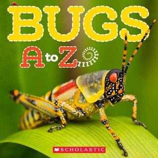 Bugs A to Z Caroline Lawton