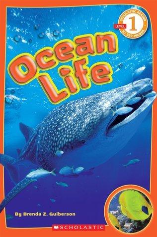 Ocean Life  by  Brenda Z. Guiberson
