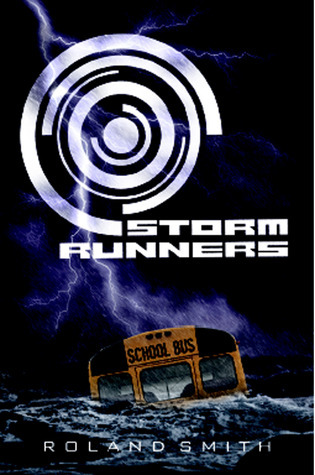 Storm Runners (Storm Runners, #1)  by  Roland Smith