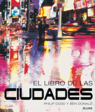 El libro de las ciudades  by  Philip Dodd