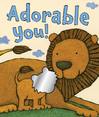 Adorable You!  by  Mae Brown