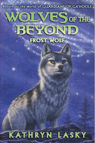 Frost Wolf (Wolves of the Beyond Series #4)  by  Kathryn Lasky