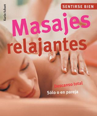 Masajes relajantes: Descanso total. Solo o en pareja  by  Karin Schutt