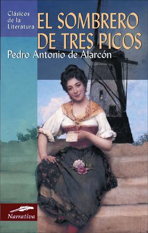 Cuentos Y Novelas Cortas (Clasicos Libertarias)  by  Pedro Antonio de Alarcón