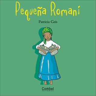 Pequeña Romaní  by  Patricia Geis