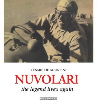 Nuvolari: The Legend Lives On  by  Cesare de Agostini