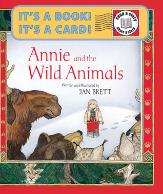 Annie and the Wild Animals Send-A-Story  by  Jan Brett