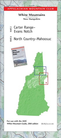 AMC Carter Range-Evans Notch/North Country-Mahoosucs Maps, White Mountains, New Hampshire  by  Appalachian Mountain Appalachian Mountain Club Books