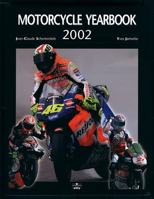 Motorcycle Yearbook 2002 Jean Claude Schertenlieb