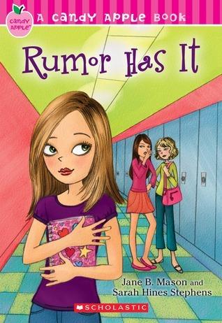 Rumor Has It (Candy Apple #22)  by  Jane B. Mason