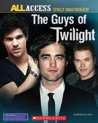 The Guys of Twilight  by  Michael-Anne Johns