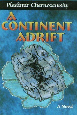 A Continent Adrift  by  Vladimir Chernozemsky