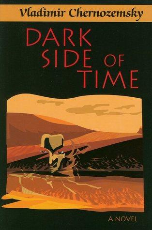 Dark Side of Time  by  Vladimir Chernozemsky