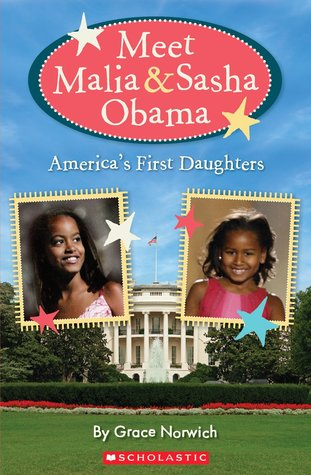 Get to Know Malia and Sasha Obama: The Real Stars of the White House Grace Norwich